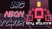 Big NEON Tower VS Tiny Square