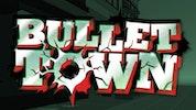 Bullet Town