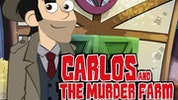 Carlos and the Murder Farm
