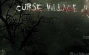 Curse Village 4