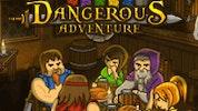 Dangerous Adventure