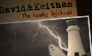 David & Keithan: The Haunted Lighthouse