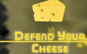 Defend Your Cheese