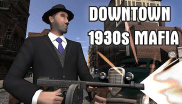 Downtown 1930s Mafia