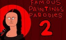Famous Paintings Parody 2