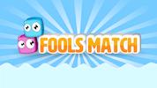 Fools Match