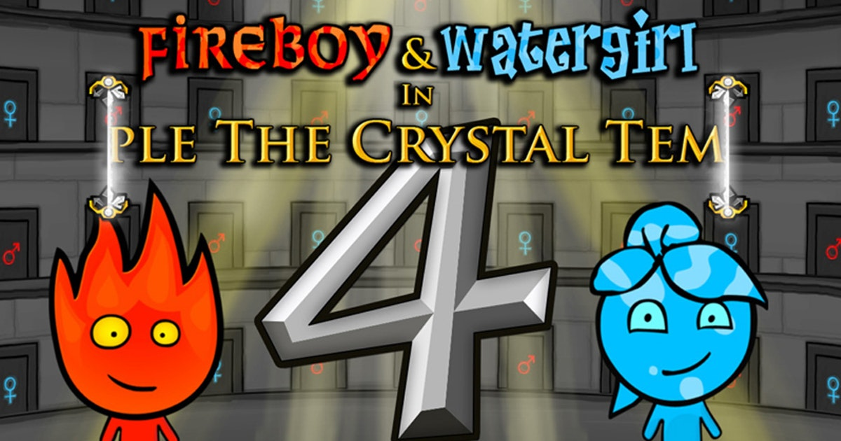 Fireboy and Watergirl 4: Crystal Temple - Play Fireboy and Watergirl 4: Crystal  Temple on Crazy Games