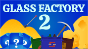 Glass Factory 2