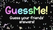 GuessMe!