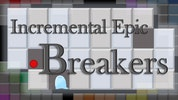 Incremental Epic Breakers