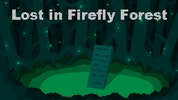 Lost in Firefly Forest