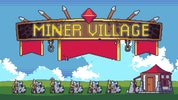 Miner Village