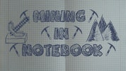 Mining in Notebook