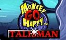 Monkey Go Happy Talisman