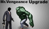 Mr Vengeance: Upgrade