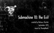 Submachine 10